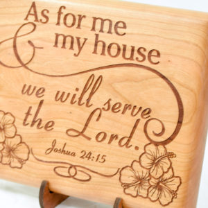 As for me and my house we will serve the Lord with hibiscus Maple 8x10