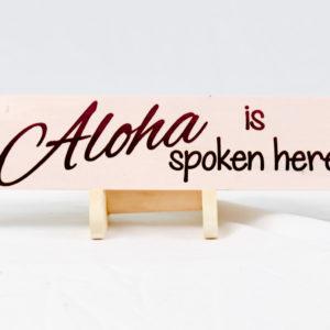 aloha is spoken here 2.75x14 straight
