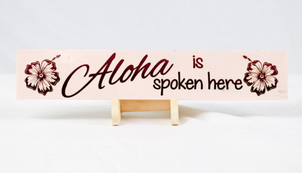 aloha is spoken here 2.75x14 straight