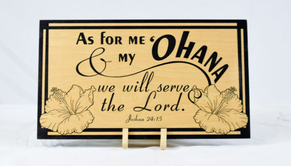 as for me and my ohana we will serve the lord straight