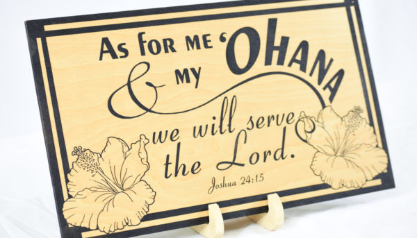 as for me and my ohana family we will serve the lord 2