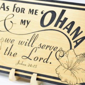 as for me and my ohana family we will serve the lord